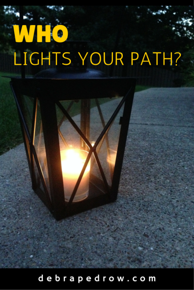 Who lights your path?