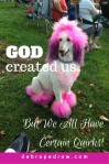 God created us.