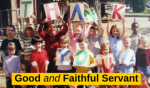 Good and faithful servant