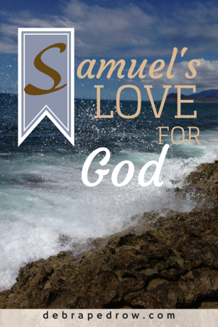 Samuel's Love for God