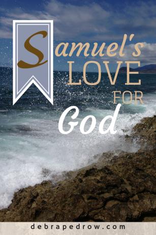 Samuel's Love for God