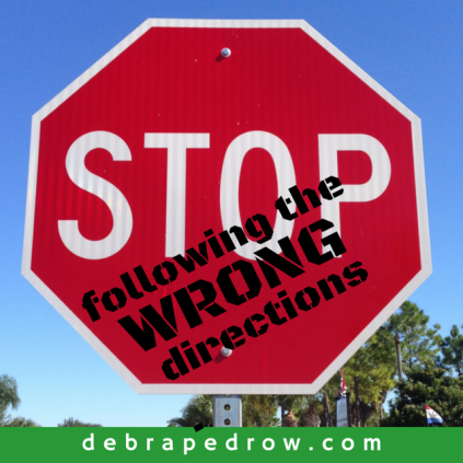 STOP following the wrong directions