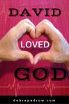 David loved God