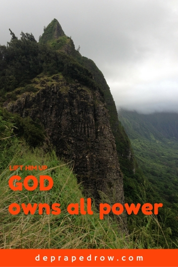 God owns all power