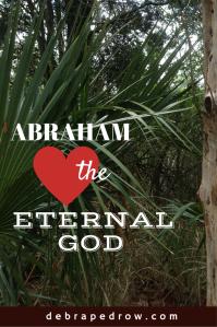 Abraham Loved the Eternal God