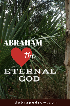 Abraham Loved the Eternal God