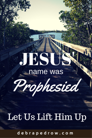 Jesus' Name was Prophesied