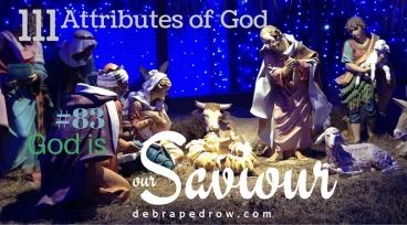 #83 God is our Saviour