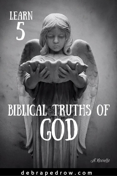 Learn 5 Biblical Truths Of God