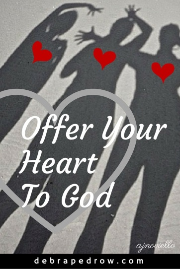 Offer your heart to God