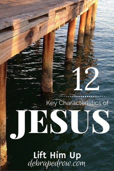 12 key characteristics of Jesus