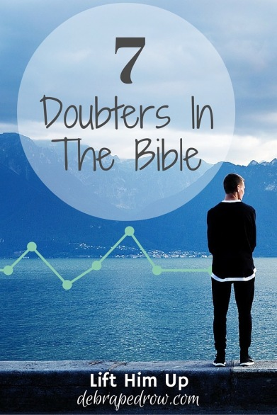 7 Doubters in the Bible