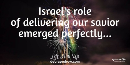 Israel's role of delivering our savior
