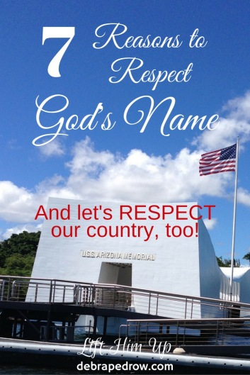 7 reasons to respect God's name
