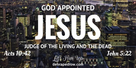 God appointed Jesus judge of the living and the dead