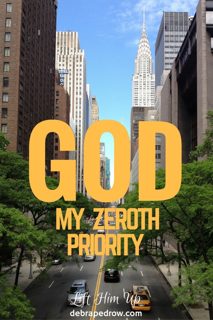 God my zeroth priority