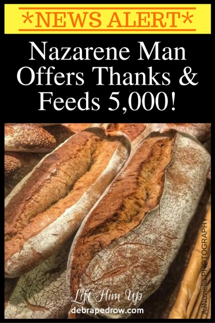 Nazarene Man offers thanks & feeds 5000