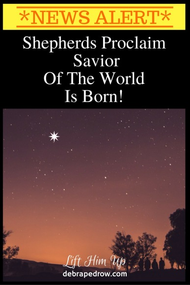 Shepherds proclaim savior of the world is born.