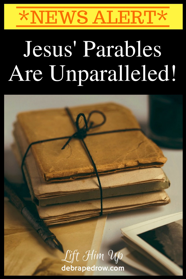Jesus' parables are unparalleled!