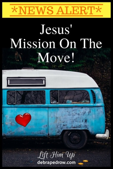 Jesus' Mission on the move