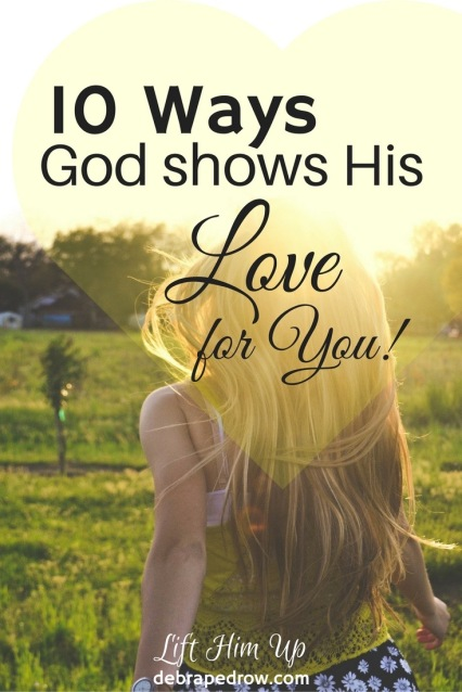 10 ways God shows His love for you