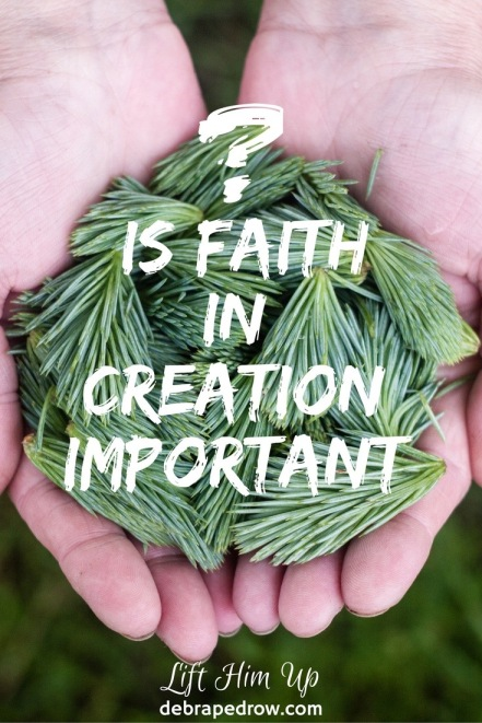 Is faith in creation important?