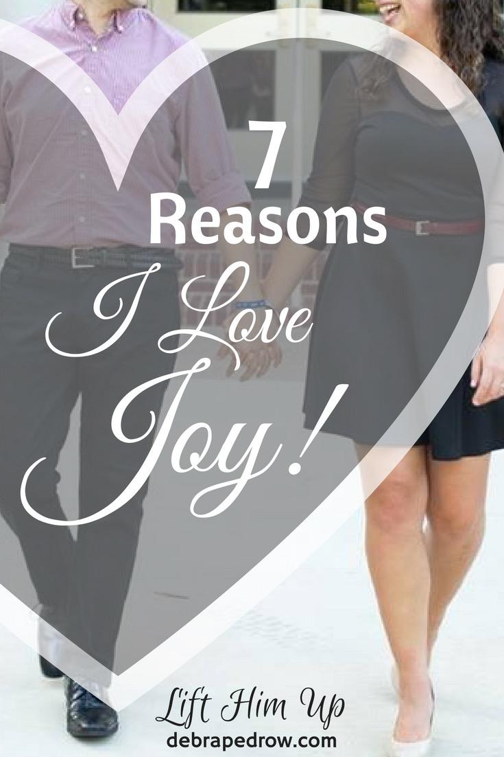 7 reasons i love joy!
