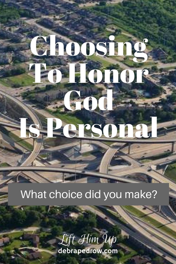 Choosing to honor God is personal