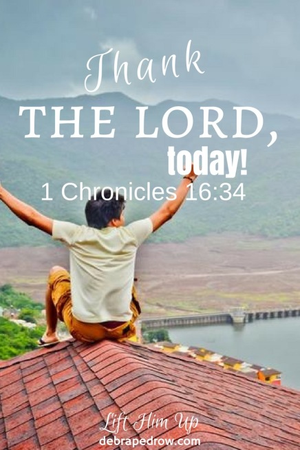 Thank the LORD, today!