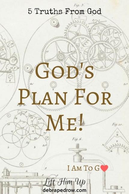 Gods Plan For Me Lift Him Up
