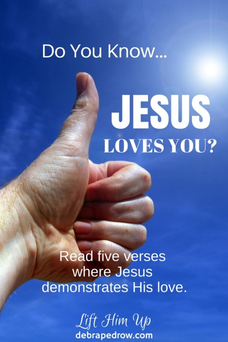 Do you know Jesus loves you?