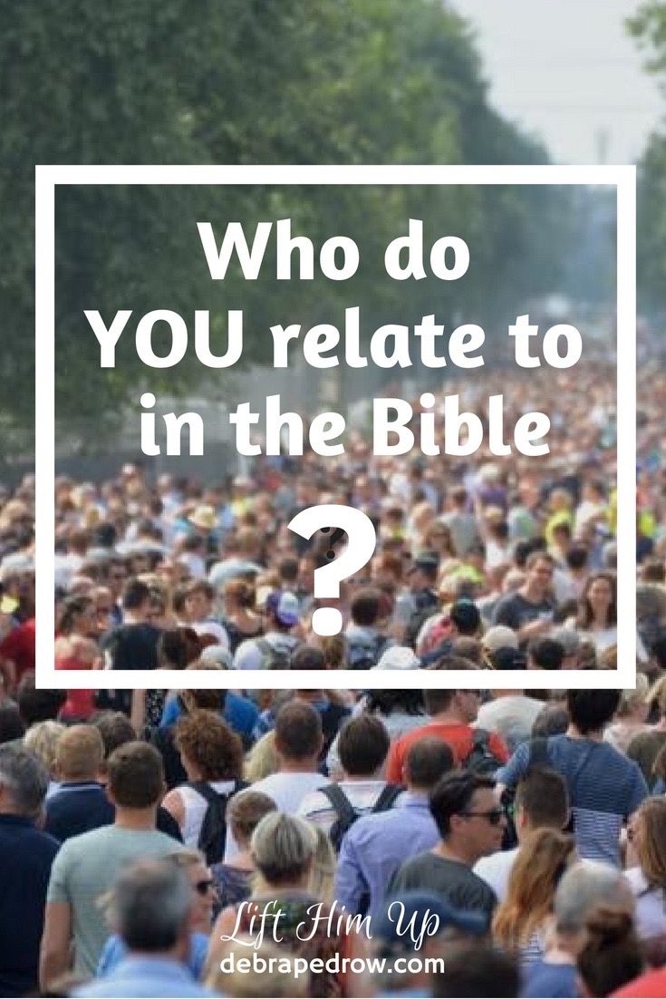 Who do you relate to in the Bible?