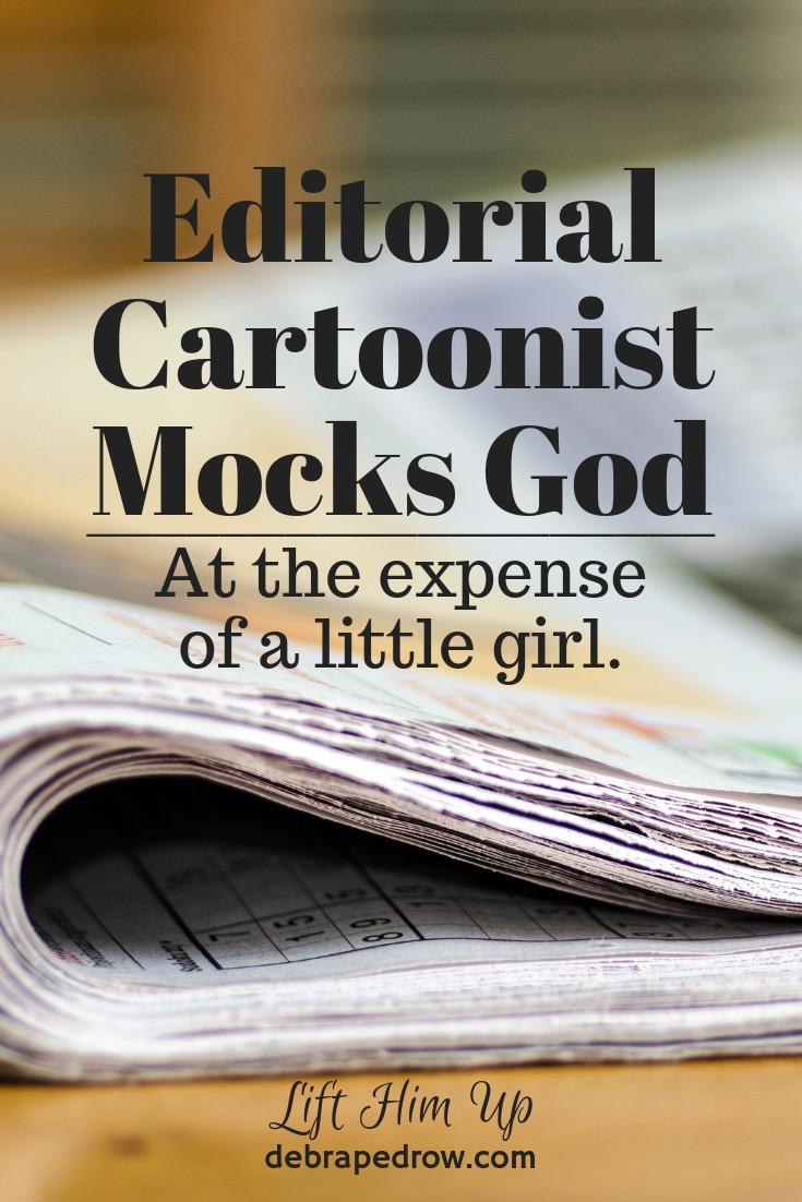 Editorial Cartoonist mocks God